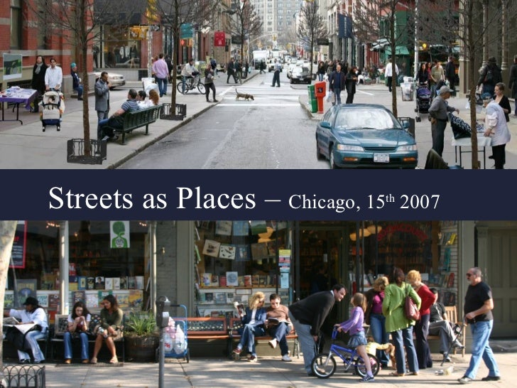 Streets as Places –  Chicago, 15 th  2007