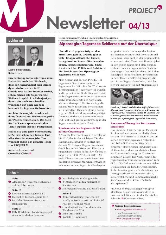 Newsletter 04/13 Editorial  Liebe Leserinnen, liebe Leser, Ihre Meinung interessiert uns sehr: Haben Sie auch den Eindruck...