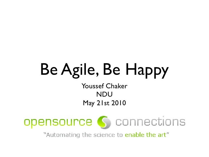 Be Agile, Be Happy