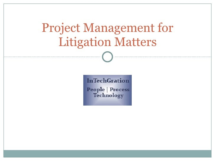 Project Management For Litigation Matters