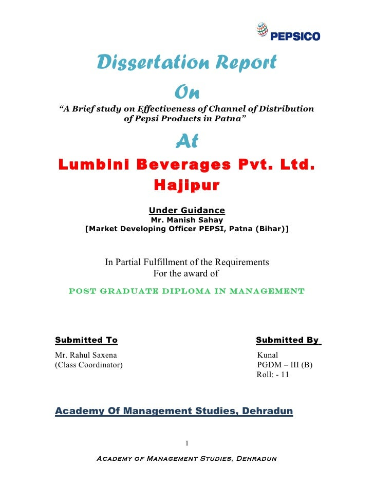 "Dissertation Report                   On ""A Brief study on Effectiveness of Channel of Distribution                of Peps..."