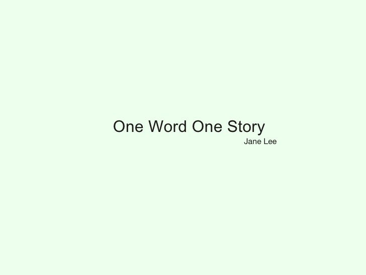 One Word One Story Jane Lee