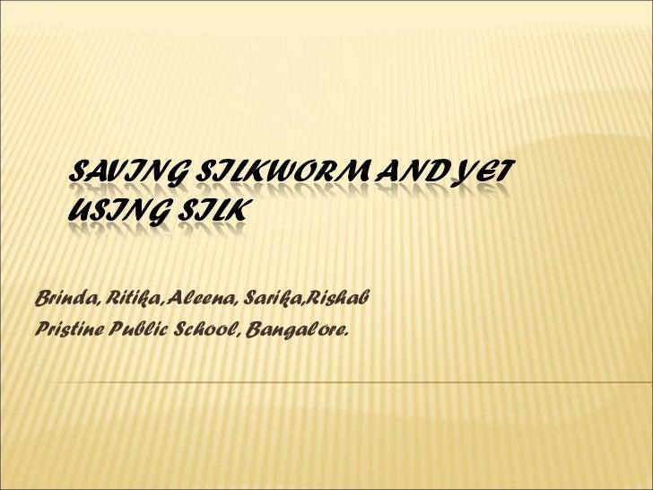 IND-2012-14 Prestine Public School Saving Silkworm and yet using silk