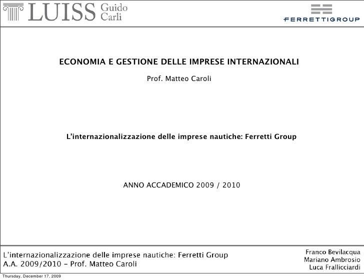 ECONOMIA E GESTIONE DELLE IMPRESE INTERNAZIONALI                                                    Prof. Matteo Caroli   ...