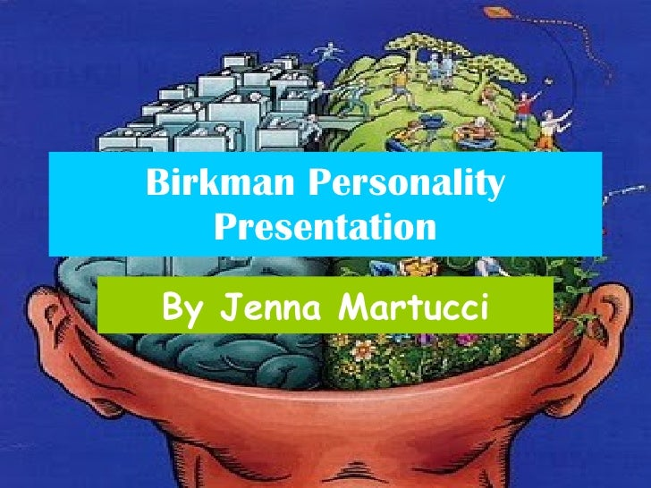 Birkman Personality Presentation By Jenna Martucci