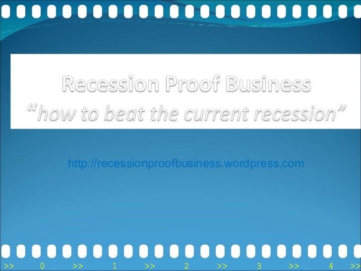 http://recessionproofbusiness.wordpress.com