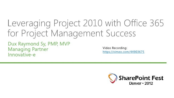 Maximize Project 2010 w/ Office 365 for PM Success