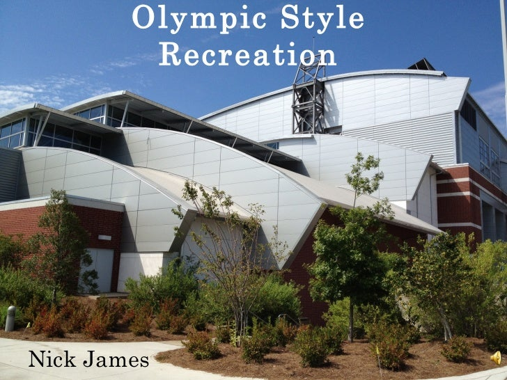 Olympic Style         RecreationNick James