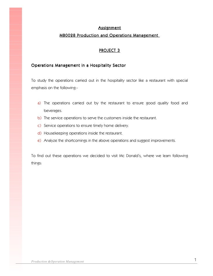 Assignment                   MB0028 Production and Operations Management                                           PROJECT...