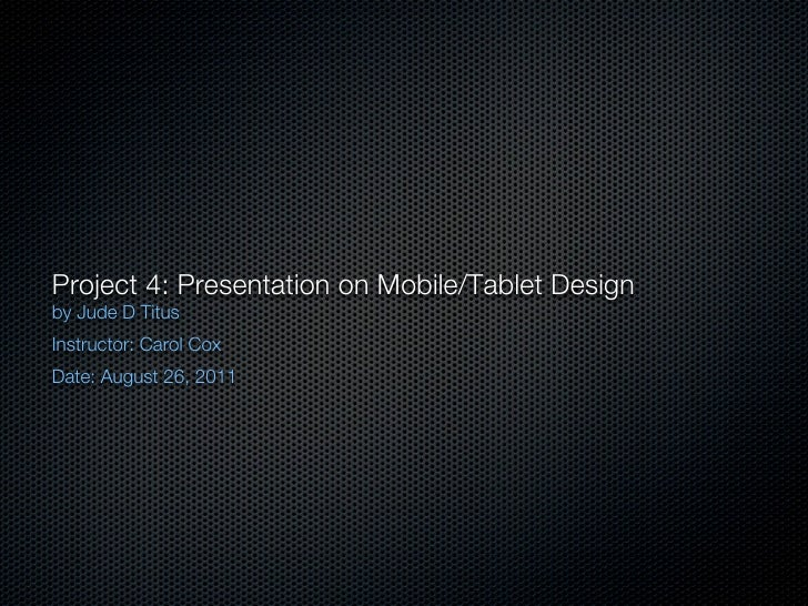 Project 4  presentation on mobile jude-titus