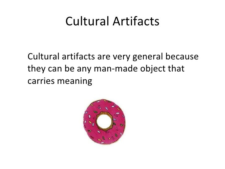 cultural artifacts list