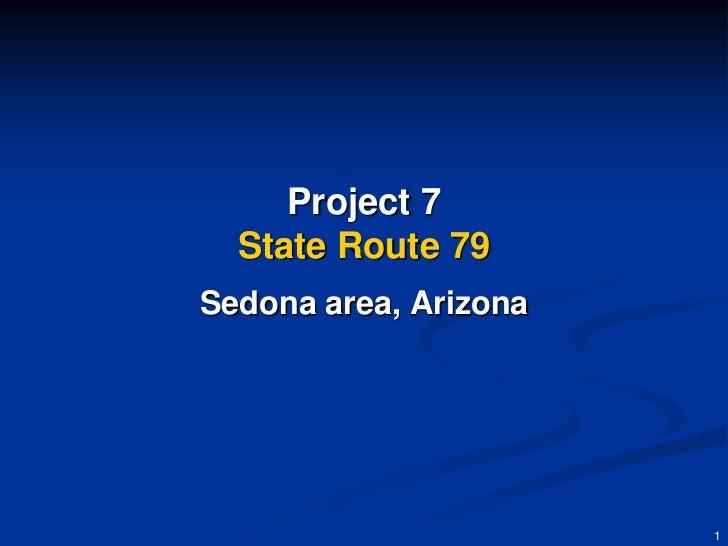Project 7  State Route 79Sedona area, Arizona                       1