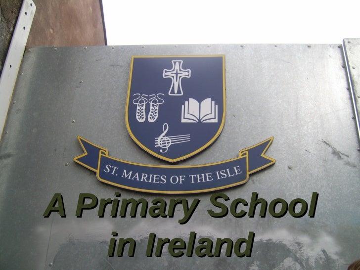 A Primary School    in Ireland