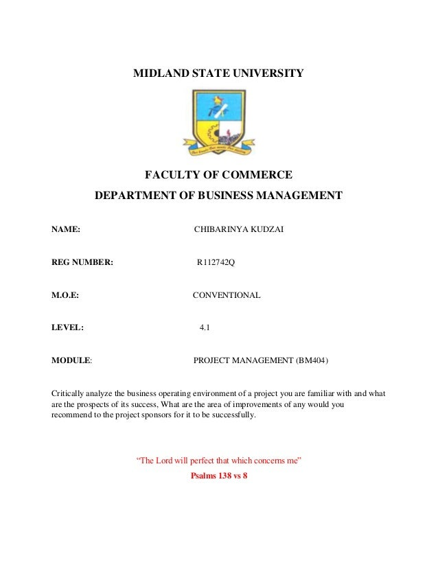 MIDLAND STATE UNIVERSITY FACULTY OF COMMERCE DEPARTMENT OF BUSINESS MANAGEMENT NAME: CHIBARINYA KUDZAI REG NUMBER: R112742...