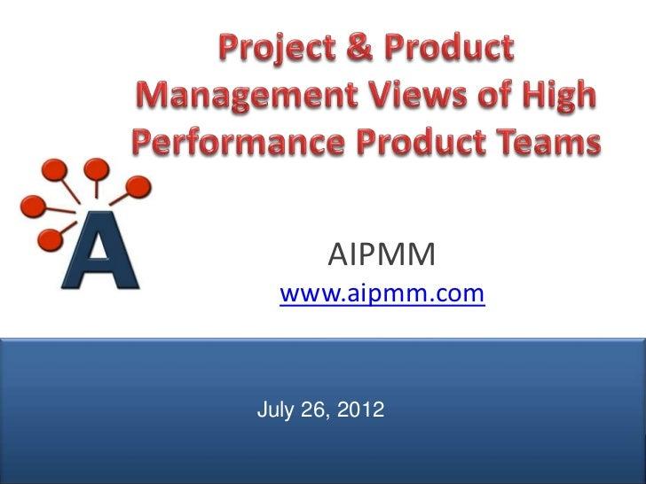 AIPMM                 www.aipmm.com               July 26, 2012© AIPMM 2012