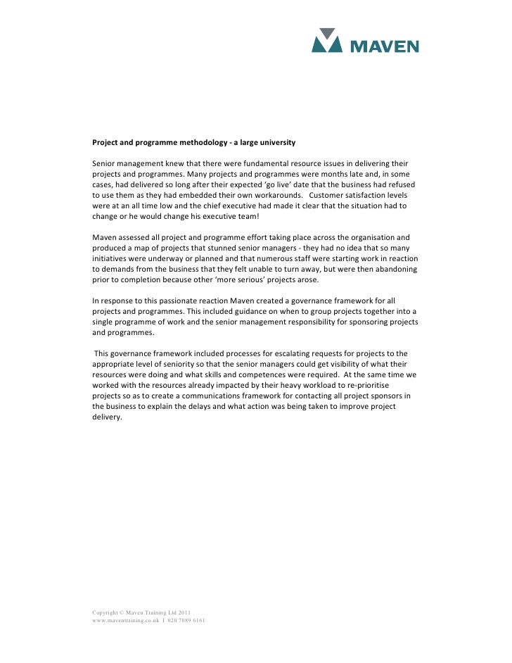 Project and programme methodology - a large universitySenior management knew that there were fundamental resource issues i...