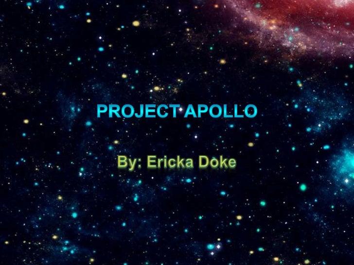 Project Apollo- Ericka Doke