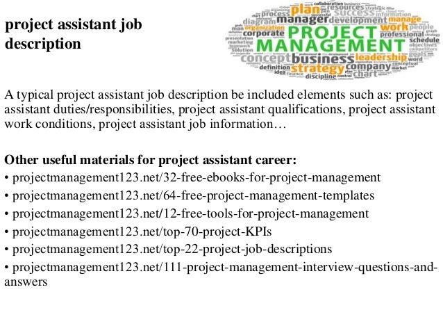 project assistant job descriptionproject assistant job description a typical project assistant job description be included elements such as