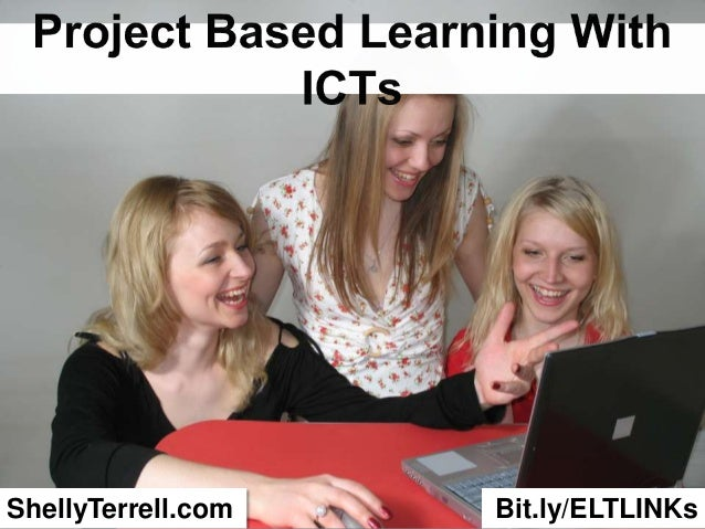 Project Base Learning with ICTs