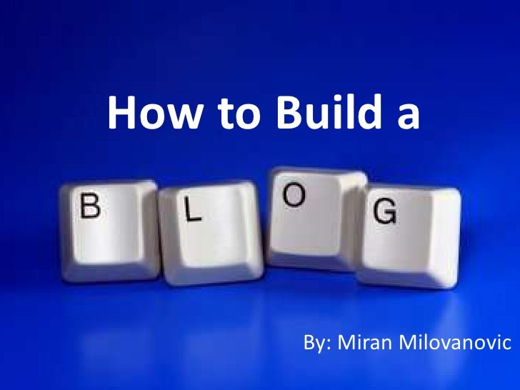 How to Build a<br />By: MiranMilovanovic<br />