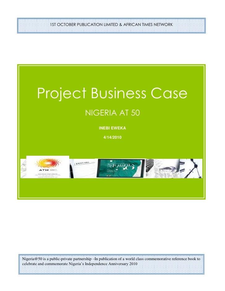1ST OCTOBER PUBLICATIONS LIMITEDBusiness CaseNIGERIA AT 50INEBI EWEKA4/25/2010237172596520 -209550100330Nigeria@50 is a pu...