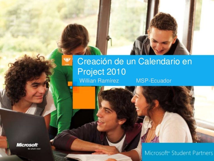 Creación de un Calendario enProject 2010Willian Ramírez   MSP-Ecuador