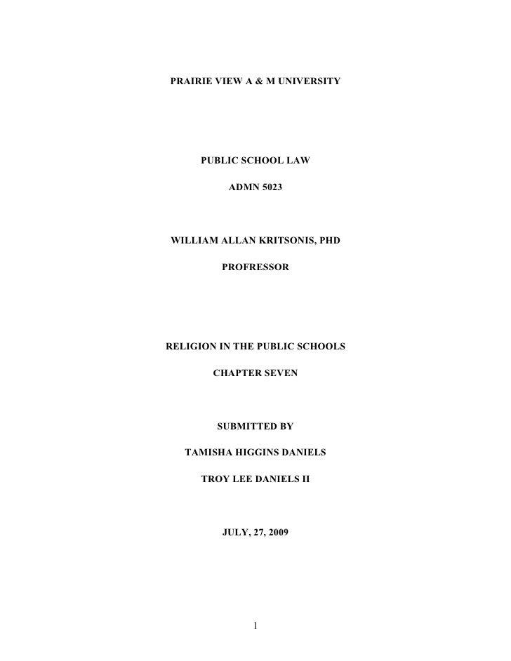 PRAIRIE VIEW A & M UNIVERSITY          PUBLIC SCHOOL LAW            ADMN 5023     WILLIAM ALLAN KRITSONIS, PHD           P...