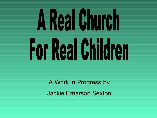 A Work in Progress byJackie Emerson Sexton