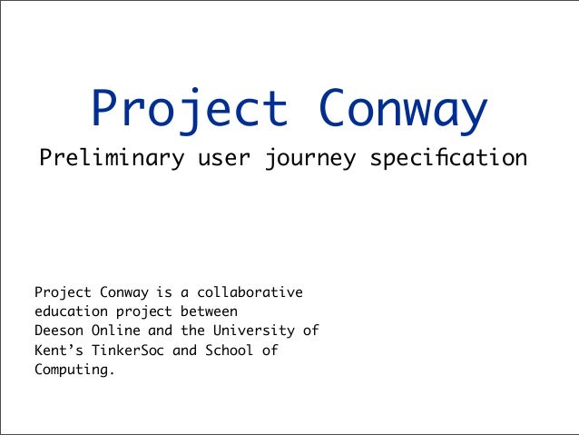 Project conway user journey specification