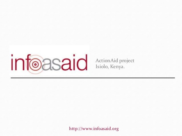 ActionAid project            Isiolo, Kenya.http://www.infoasaid.org