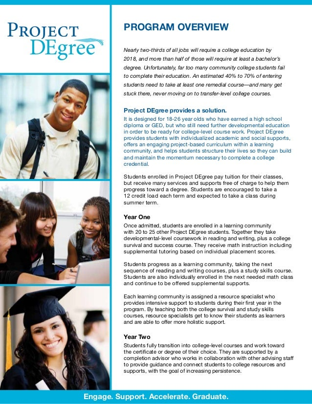 PROGRAM OVERVIEW          Nearly two-thirds of all jobs will require a college education by          2018, and more than h...