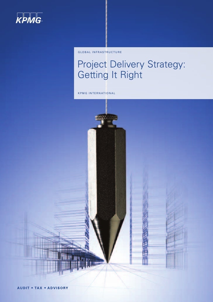 Project delivery strategy