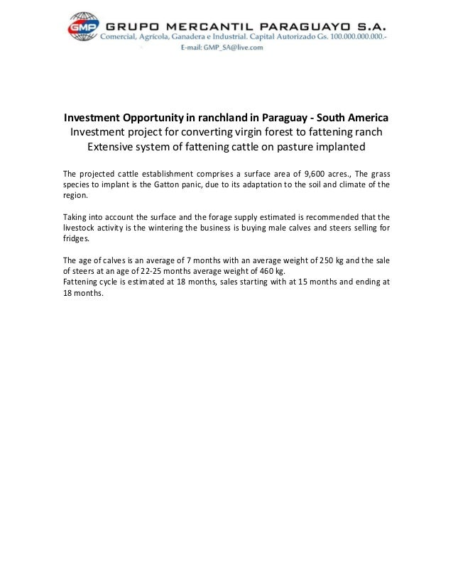 Investment Opportunity in ranchland in Paraguay - South America Investment project for converting virgin forest to fatteni...
