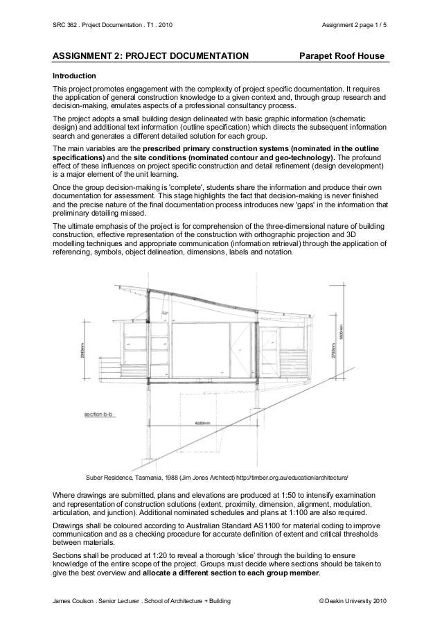 SRC 362 . Project Documentation . T1 . 2010 Assignment 2 page 1 / 5 James Coulson . Senior Lecturer . School of Architectu...