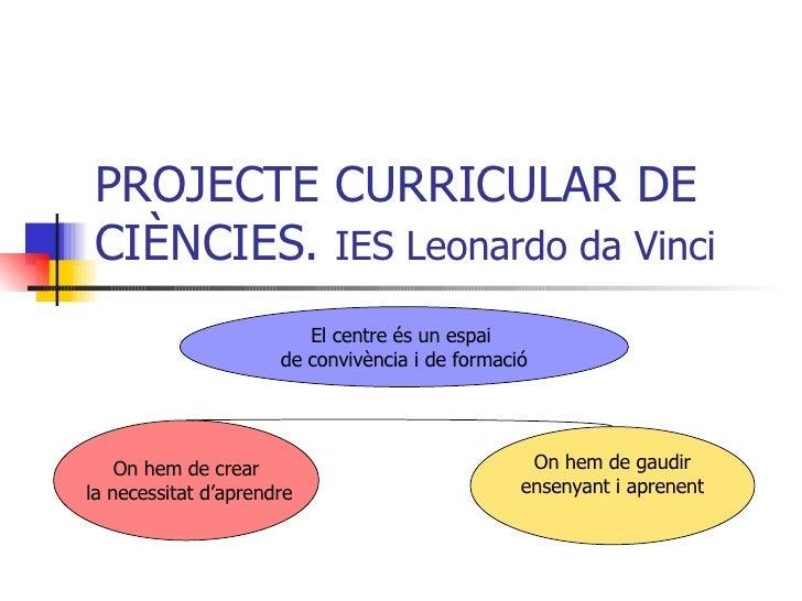 Projecte Curricular De Ciències