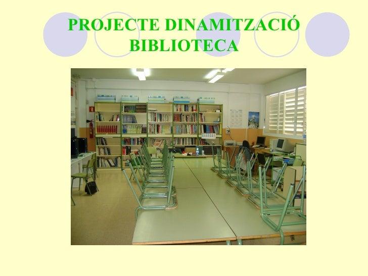 PROJECTE DINAMITZACIÓ BIBLIOTECA