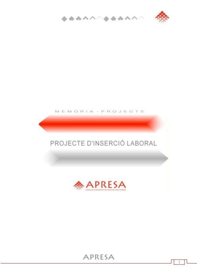Projecte Centre Ocupacional d'APRESA
