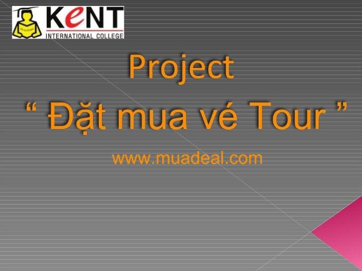 Project Mua deal
