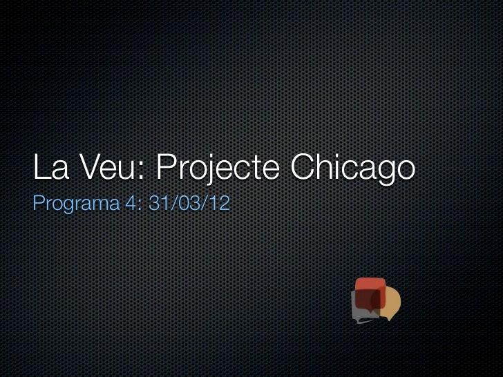 Projecte chicago 1x04