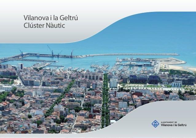 Projecte de Clúster Nàutic de Vilanova i la Geltrú