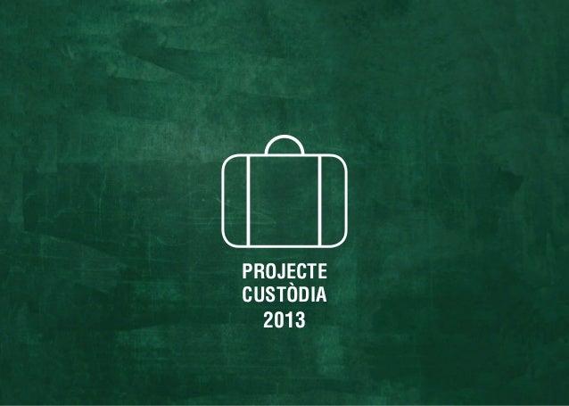 PROJECTECUSTÒDIA2013