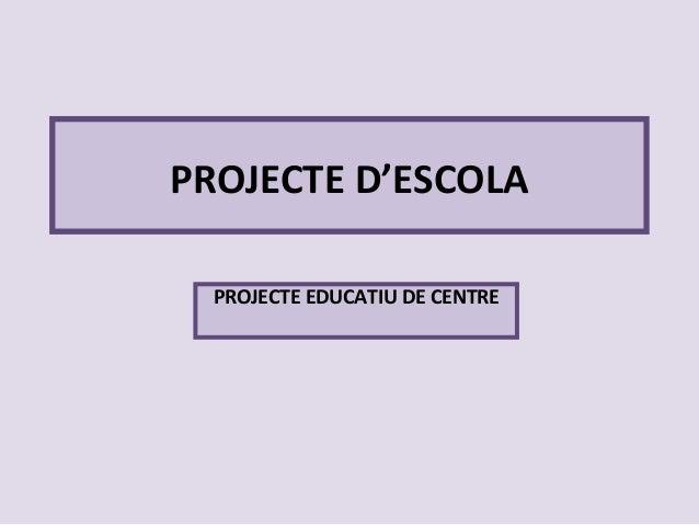 Projecte d escola[1]