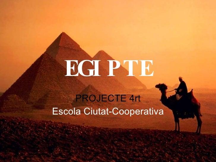 EGIPTE PROJECTE 4rt Escola Ciutat-Cooperativa