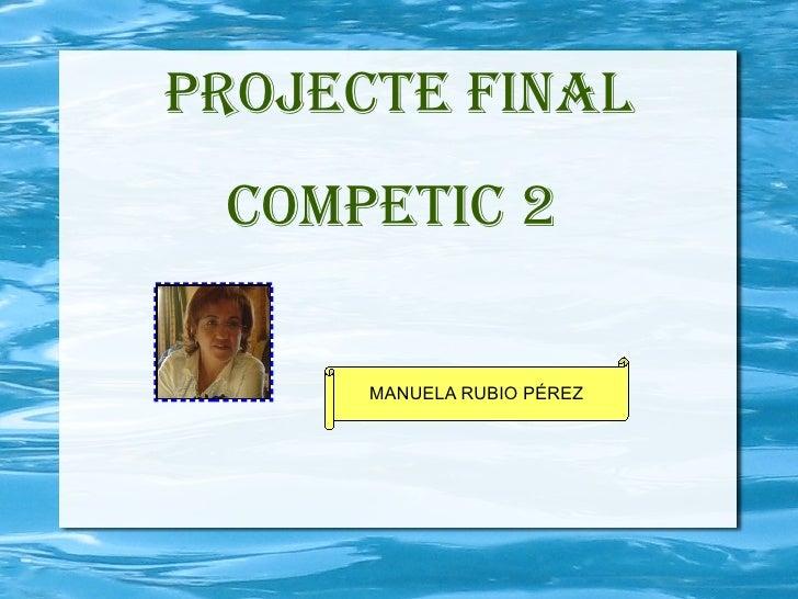 PROJECTE FINAL MANUELA RUBIO