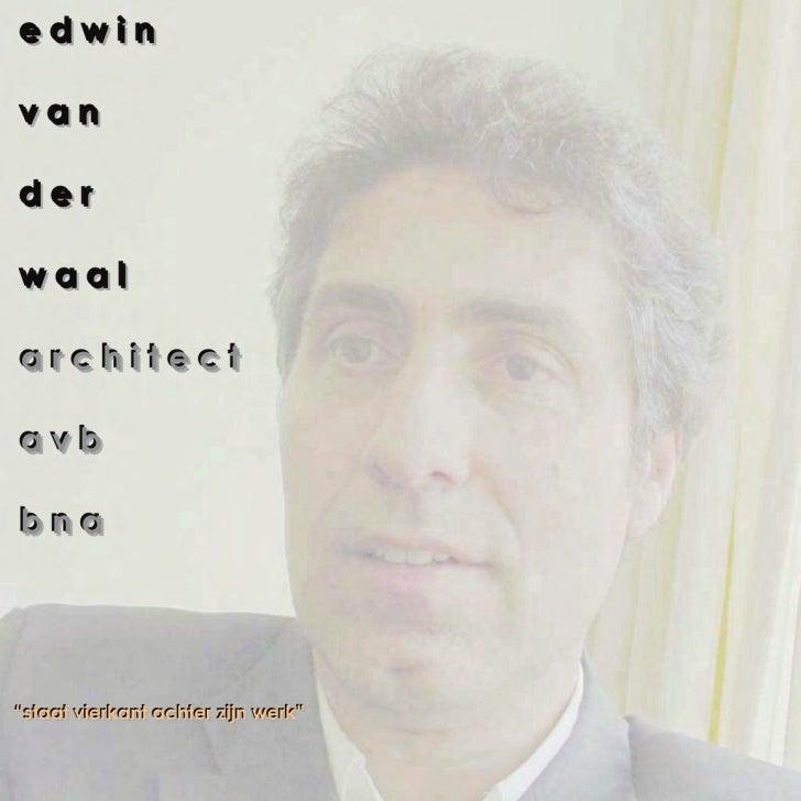Projecten Edwin van der Waal 1995-2004