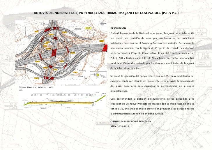 AUTOVÍA DEL NORDESTE (A-2) PK 9+700-14+266. TRAMO: MAÇANET DE LA SELVA-SILS. (P.T. y P.C.)                                ...