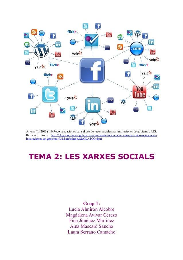 Arjona, T. (2013) 10 Recomendaciones para el uso de redes sociales por instituciones de gobierno . AIG. Retrieved from: ht...