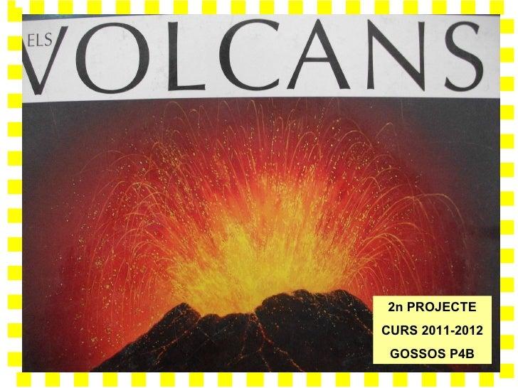 2n PROJECTECURS 2011-2012 GOSSOS P4B