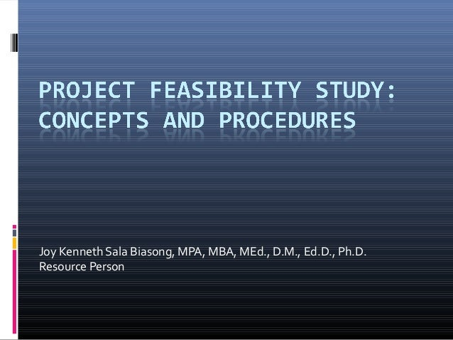 Project Feasibility Study: Concepts and Procedures ( Accountancy, Management Engineering and Business Management)