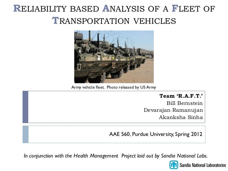 RELIABILITY BASED ANALYSIS OF A FLEET                                                 OF        TRANSPORTATION VEHICLES   ...